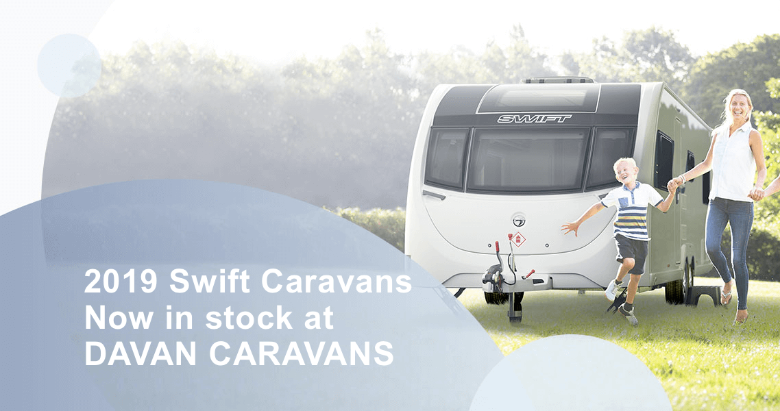 2019 Swift Caravans are here - Davan Caravans